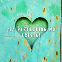 la perfeccion no existe www.elartedebrillar.com astrologia y autoconocimiento